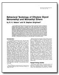Behavioral Teratology of Ethylene Glycol... by Nelson, B. K.