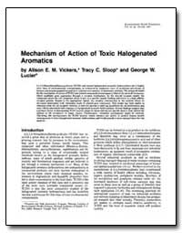Mechanism of Action of Toxic Halogenated... by Vickers, Alison E. M.