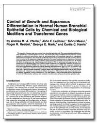 Control of Growth and Squamous Different... by Lechner, John F.