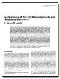 Mechanisms of Toxicity/Carcinogenicity a... by Lavelle, James M.