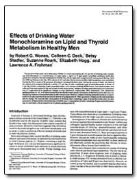 Effects of Drinking Water Monochloramine... by Wones, Robert G.