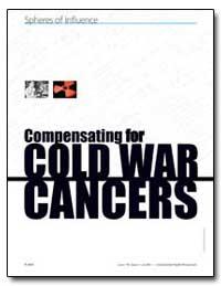 Compensating for Cold War Cancers by Parascandola, Mark J.