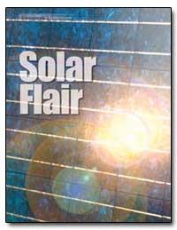 Solar Flair by Manuel, John S.