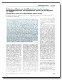 Biokinetics and Subchronic Toxic Effects... by Trouba, Kevin J.