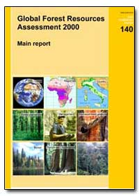 Global Forest Resources Assessment 2000 by Food and Agriculture Organization of the United Na...