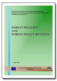 Forest Policies and Forest Policy Review... by Food and Agriculture Organization of the United Na...