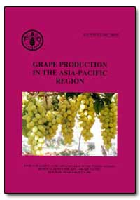 Grape Production in the Asia-Pacific Reg... by Papademetriou, Minas K.