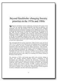 Beyond Stockholm Changing Forestry Prior... by Food and Agriculture Organization of the United Na...