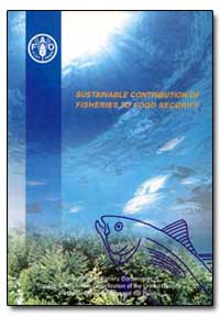 Sustainable Contribution of Fisheries to... by Food and Agriculture Organization of the United Na...
