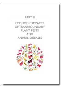 Economic Impacts of Transboundary Plant ... by Food and Agriculture Organization of the United Na...