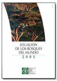 Situacion de Los Bosques Del Mundo by Food and Agriculture Organization of the United Na...