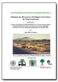 Situation des Ressources Genetiques Fore... by Fondoun, Jean Marie