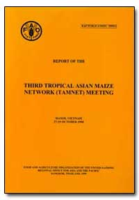 Report of the Third Tropical Asian Maize... by Food and Agriculture Organization of the United Na...