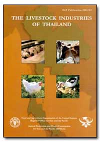 The Livestock Industries of Thailand by Food and Agriculture Organization of the United Na...