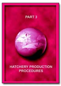 Hatchery Production Procedures by Food and Agriculture Organization of the United Na...