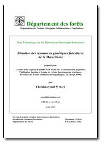 Situation des Ressources Genetiques Fore... by Mbare, Cheikhna Ould
