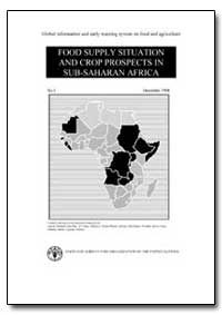 Food Supply Situation and Crop Prospects... by Food and Agriculture Organization of the United Na...