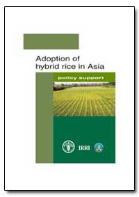 Adoption of Hybrid Rice in Asia by Food and Agriculture Organization of the United Na...