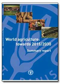 World Agriculture: Towards 2015/2030 Sum... by Food and Agriculture Organization of the United Na...