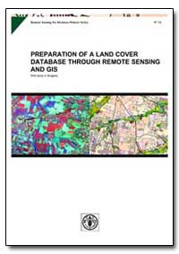 The Need for Updated Land Cover Informat... by Food and Agriculture Organization of the United Na...