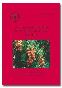 Lychee Production in the Asia-Pacific Re... by Food and Agriculture Organization of the United Na...