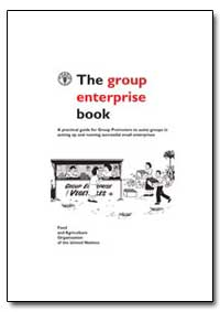 A Practical Guide for Group Promoters to... by Food and Agriculture Organization of the United Na...