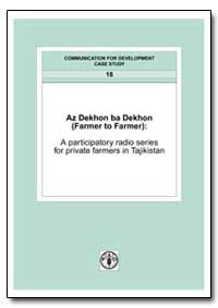 Az Dekhon Ba Dekhon (Farmer to Farmer) a... by Food and Agriculture Organization of the United Na...