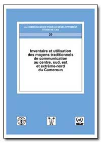 Inventaire et Utilisation des Moyens Tra... by Food and Agriculture Organization of the United Na...