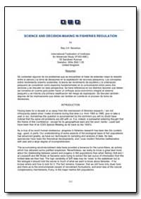 Science and Decision-Making in Fisheries... by Beverton, Ray J. H.