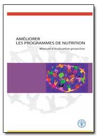Ameliorer les Programmes de Nutrition by Ismail, Suraiya