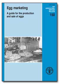Egg Marketing a Guide for the Production... by Food and Agriculture Organization of the United Na...