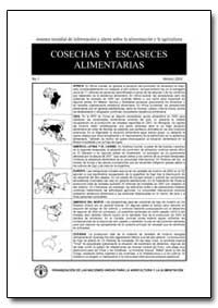 Cosechas Y Escaseces Alimentarias by Food and Agriculture Organization of the United Na...