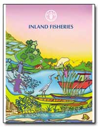 Inland Fisheries by Food and Agriculture Organization of the United Na...