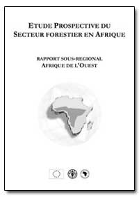 Étude Prospective du Secteur Forestier e... by Food and Agriculture Organization of the United Na...