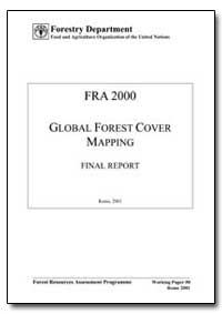 Fra 2000 Global Forest Cover Mapping by Food and Agriculture Organization of the United Na...