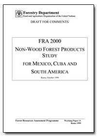 Fra 2000 Non-Wood Forest Products Study ... by Food and Agriculture Organization of the United Na...