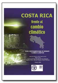 Costa Rica en El Escenario Del Cambio Cl... by Food and Agriculture Organization of the United Na...