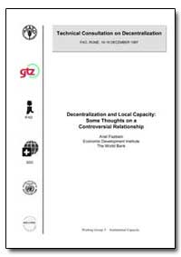 Decentralization and Local Capacity : So... by Fiszbein, Ariel
