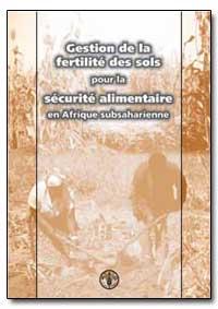 Gestion de la Fertilite des Sols Pour la... by Food and Agriculture Organization of the United Na...