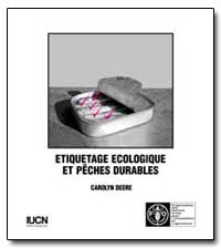 Etiquetage Ecologique et Peches Durables by Food and Agriculture Organization of the United Na...