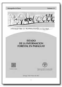 Estado de la Infotmacion Forestal en Par... by Morales, Jorge