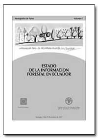 Estado de la Infotmacion Forestal en Ecu... by Morales, Jorge