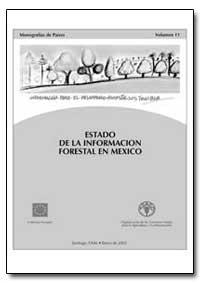 Estado de la Infotmacion Forestal en Mex... by Morales, Jorge