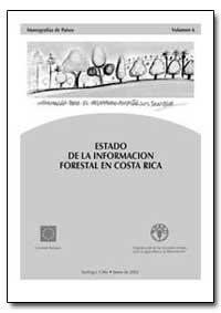 Estado de la Infotmacion Forestal en Cos... by Serrano, Olman