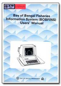 Information System (Bobfins) : User's Ma... by Food and Agriculture Organization of the United Na...