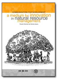 Communication for Development a Medium f... by Food and Agriculture Organization of the United Na...