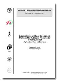 Decentralization and Rural Development t... by Smith, Lawrence D.