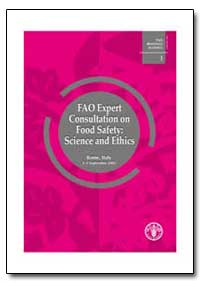 Fao Expert Consultation on Food Safety :... by Food and Agriculture Organization of the United Na...
