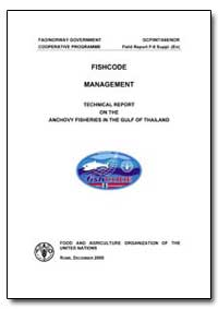 Technical Report on the Anchovy Fisherie... by Food and Agriculture Organization of the United Na...
