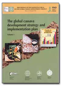 The Global Cassava Development Strategy ... by Food and Agriculture Organization of the United Na...
